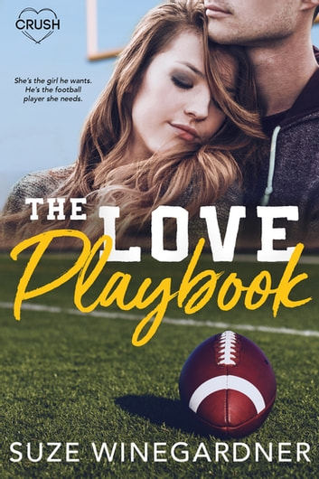The Love Playbook ebook by Suze Winegardner