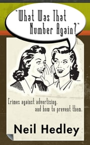 What Was That Number Again? ebook by Neil Hedley