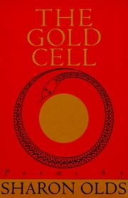 Gold Cell ebook by Sharon Olds