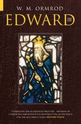 Edward III ebook by W.M. Ormrod