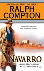 Navarro ebook by Ralph Compton, Peter Brandvold