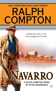 Navarro ebook by Ralph Compton,Peter Brandvold