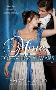 Mine, Forever and Always ebook by Tammy L. Bailey