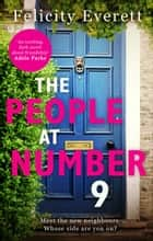 The People at Number 9: a gripping novel of jealousy and betrayal among friends – perfect for summer reading ebook by Felicity Everett
