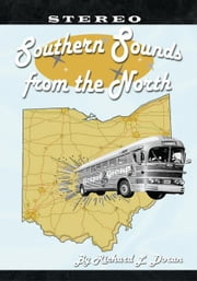 Southern Sounds From The North ebook by Richard L. Doran