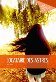 Locataire des astres ebook by Jack Samat