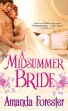 A Midsummer Bride ebook by Amanda Forester