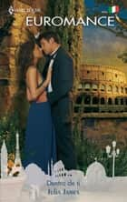 Dentro de ti ebook by Julia James