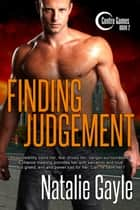 Finding Judgement - Centre Games, #2 ebook by Natalie Gayle