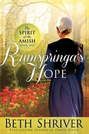 Rumspringa's Hope ebook by Beth Shriver