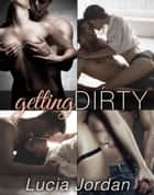 Getting Dirty - Complete Series ebook by