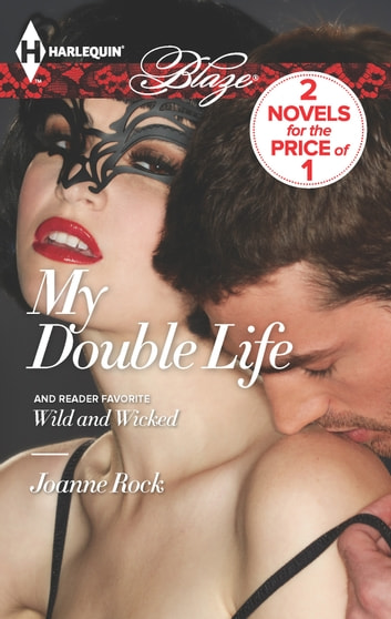 My Double Life - An Anthology ebook by Joanne Rock