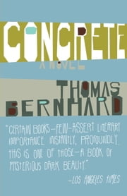 Concrete ebook by Thomas Bernhard