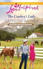 The Cowboy's Lady ebook by Carolyne Aarsen