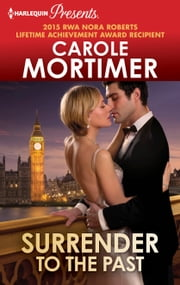 Surrender to the Past ebook by Carole Mortimer