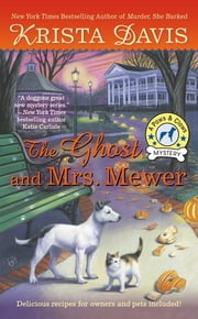 The Ghost and Mrs. Mewer - A Paws & Claws Mystery ebook by Krista Davis