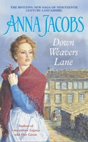 Down Weavers Lane ebook by Anna Jacobs