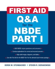 First Aid Q&A for the NBDE Part I ebook by Derek Steinbacher,Steven Sierakowski