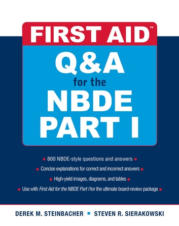 First Aid Q&A for the NBDE Part I ebook by Derek M. Steinbacher,Steven R. Sierakowski