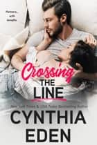 Crossing The Line ebook by Cynthia Eden