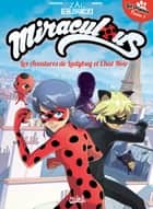 Miraculous - Les Aventures de Ladybug et Chat Noir T01 - Les Origines 1/2 ebook by Jean-Christophe Derrien, Thomas Astruc, Minte