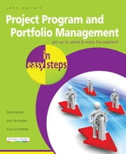 Project Program and Portfolio Management in easy steps ebook by John Carroll