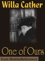 One Of Ours (Mobi Classics) ebook by Willa Cather