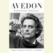 Avedon - Something Personal audiobook by Norma Stevens, Steven M. L. Aronson