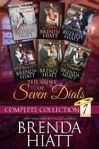 The Saint of Seven Dials Complete Collection ebook by