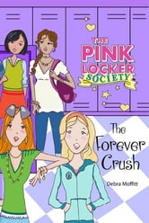 The Forever Crush ebook by Debra Moffitt