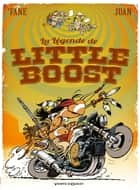 La légende de Little Boost ebook by 'Fane, Juan