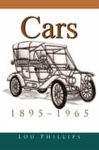 Cars ebook by Lou Phillips