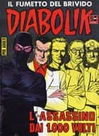 DIABOLIK (24): L'assassino dai 1.000 volti ebook by Angela e Luciana Giussani