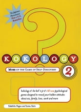 Kokology 2 - More of the Game of Self-Discovery ebook by Tadahiko Nagao,Isamu Saito