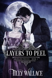 Layers to Peel ebook by Tilly Wallace