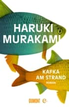 Kafka am Strand - Roman eBook by Haruki Murakami