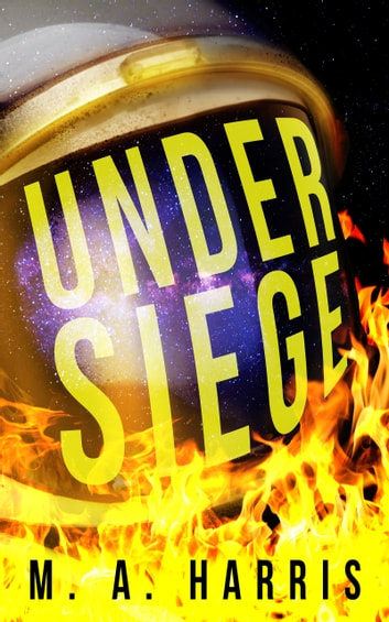 Under Siege ebook by M.A. Harris