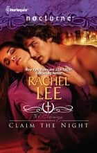 Claim the Night ebook by Rachel Lee