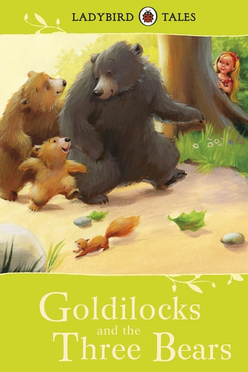 Ladybird Tales: Goldilocks and the Three Bears ebook by Vera Southgate