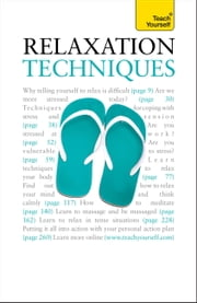 Relaxation Techniques: Teach Yourself ebook by Alice Muir