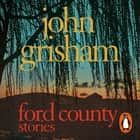 Ford County audiobook by John Grisham