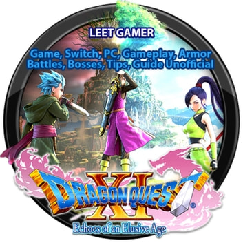 Dragon Quest XI Echoes of an Elusive Age Game, Switch, PC, Gameplay, Armor, Battles, Bosses, Tips, Guide Unofficial audiobook by Leet Gamer