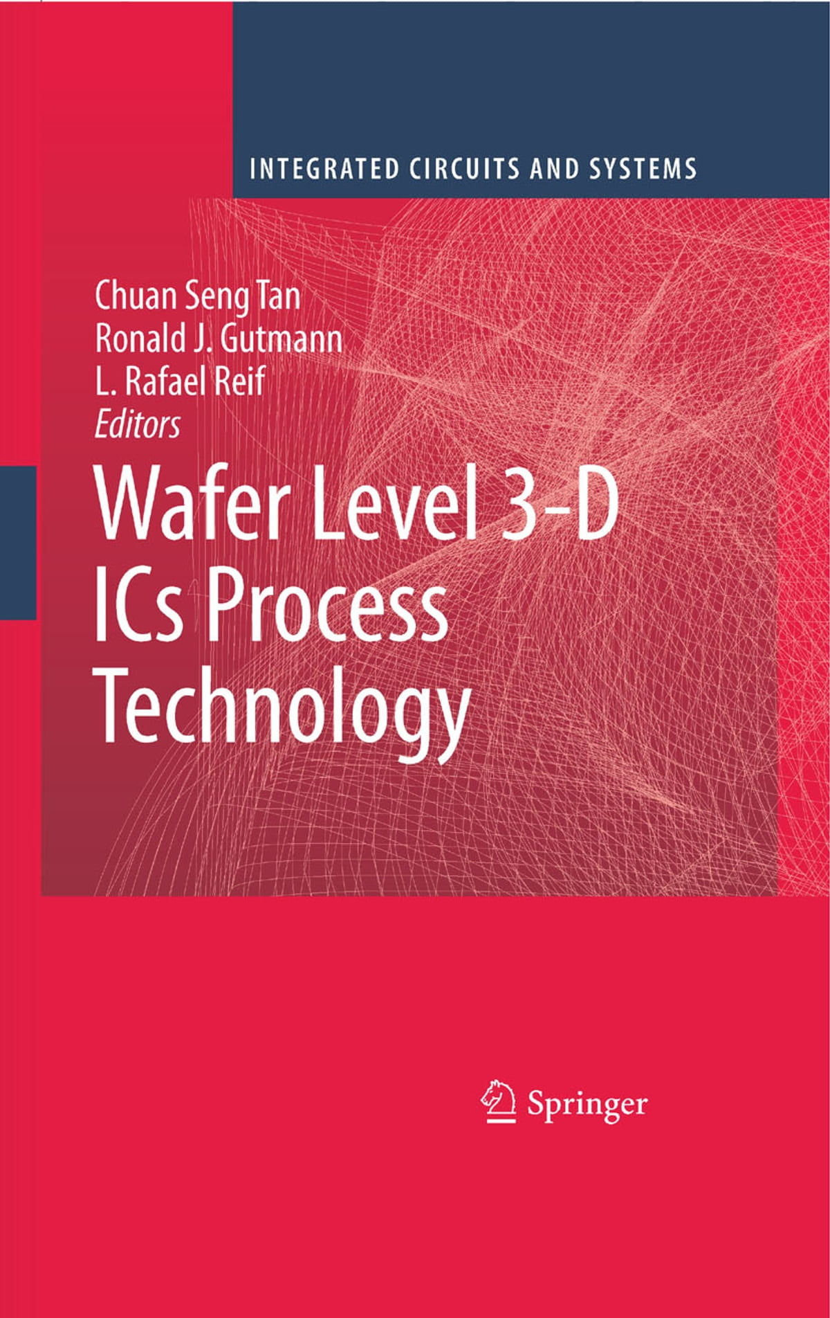 Wafer Level 3 D Ics Process Technology Ebook By 9780387765341 Image Picture Of Integrated Circuits Rakuten Kobo