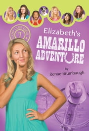 Elizabeth's Amarillo Adventure ebook by Renae Brumbaugh