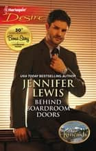 Behind Boardroom Doors ebook by Jennifer Lewis