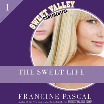 The Sweet Life #1 ebook by Pascal Francine