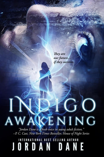 Indigo Awakening - The Hunted, #1 ebook by Jordan Dane