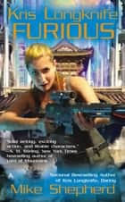 Kris Longknife: Furious ebook by