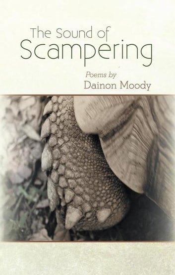 The Sound of Scampering ebook by Dainon Moody