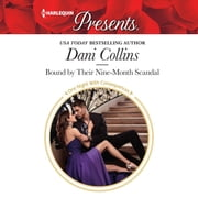 Bound by Their Nine-Month Scandal audiobook by Dani Collins